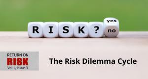 Risk Dilemma Cycle