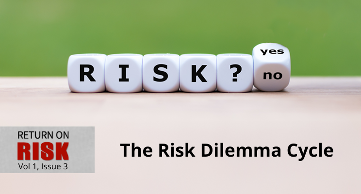 The Risk Dilemma Cycle