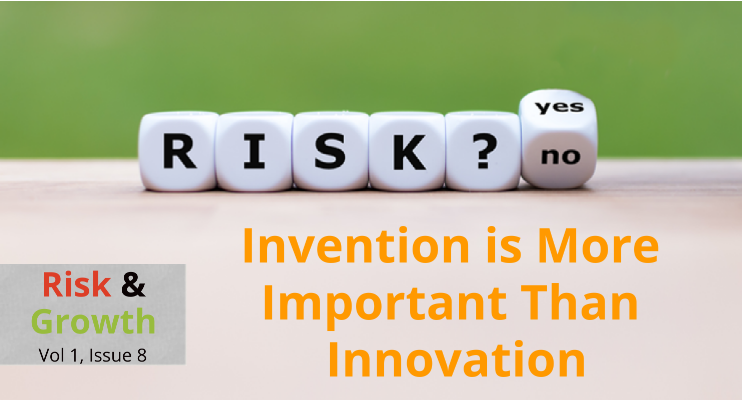 Invention Is More Important than Innovation